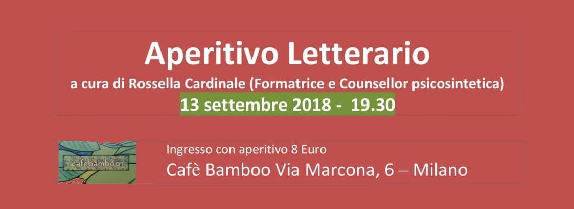 Aperitivo letterario a Milano il 13.09.18 sul libro: Un essere Unico